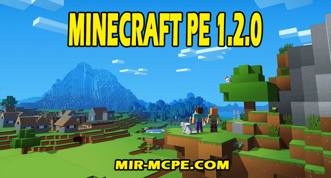 Скачать Minecraft 1.2 / 1.2.0 на Android