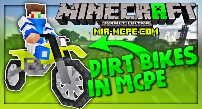 Dirt Bikes - мод на мотоциклы 1.12, 1.11, 1.10, 1.7, 1.2, 1.1.5