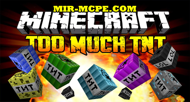 Too Much TNT - мод на взрывчатку 1.7, 1.2, 1.1.5