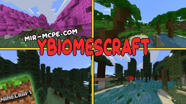 yBiomesCraft - мод на биомы 1.16, 1.15, 1.14, 1.13